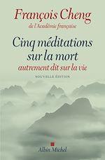 Télécharger le livre :  Cinq méditations sur la mort