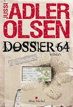 Téléchargez le livre numérique:  Dossier 64