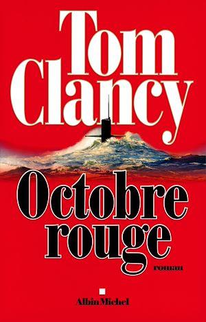 Téléchargez le livre :  Octobre Rouge