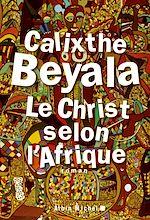 Télécharger le livre :  Le Christ selon l'Afrique