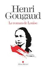 Télécharger le livre :  Le Roman de Louise