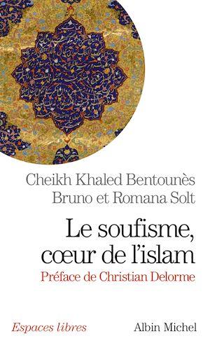 Téléchargez le livre :  Le Soufisme, coeur de l'Islam