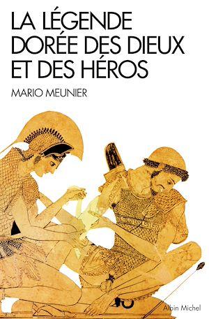 Téléchargez le livre :  La Légende dorée des dieux et des héros