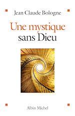 Télécharger le livre :  Une mystique sans Dieu
