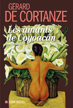 Téléchargez le livre :  Les Amants de Coyoacan