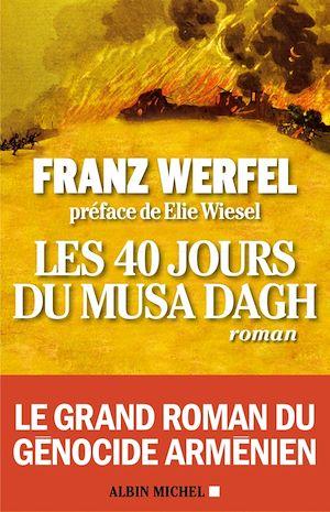 Téléchargez le livre :  Les 40 Jours du Musa Dagh