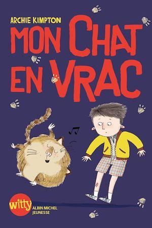 Téléchargez le livre :  Mon chat en vrac