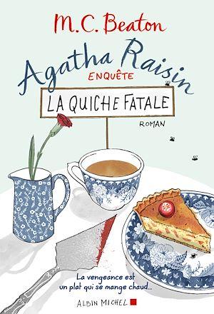Téléchargez le livre :  Agatha Raisin enquête 1 - La quiche fatale