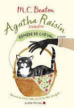 Télécharger le livre :  Agatha Raisin enquête 2 - Remède de cheval