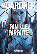 Télécharger le livre :  Famille parfaite