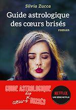 Télécharger le livre :  Guide astrologique des coeurs brisés