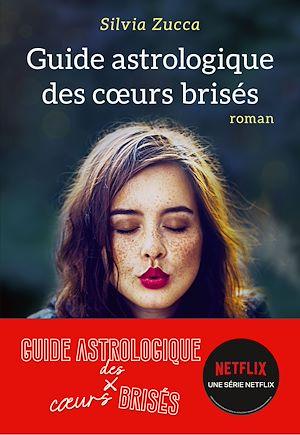 Téléchargez le livre :  Guide astrologique des coeurs brisés