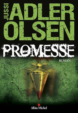 Promesse | Adler-Olsen, Jussi (1950-....). Auteur