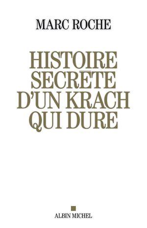 Téléchargez le livre :  Histoire secrète d'un krach qui dure
