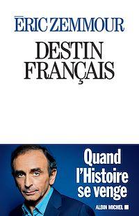 Télécharger le livre : Destin français