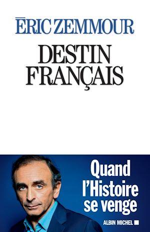Téléchargez le livre :  Destin français