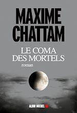 Télécharger le livre :  Le Coma des mortels