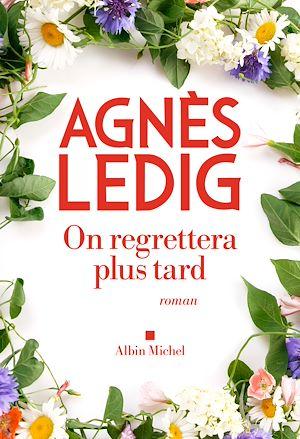 Téléchargez le livre :  On regrettera plus tard