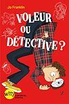 Téléchargez le livre numérique:  Voleur ou détective ? - tome 2