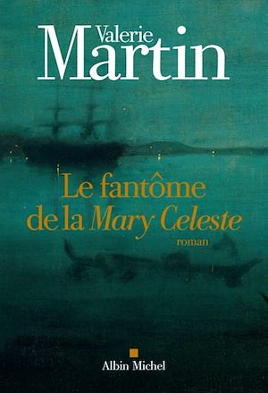 Téléchargez le livre :  Le Fantôme de la Mary Celeste