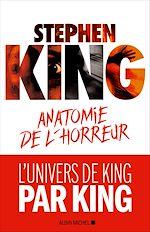 Télécharger le livre :  Anatomie de l'horreur