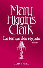 Télécharger le livre :  Le Temps des regrets