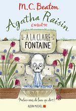Télécharger le livre :  Agatha Raisin enquête 7 - A la claire fontaine