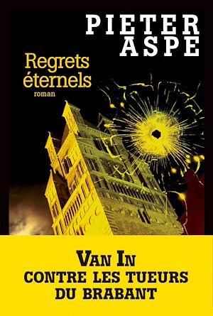 Téléchargez le livre :  Regrets éternels