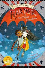 Télécharger le livre :  Harper et le cirque des rêves - tome 2