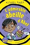 Téléchargez le livre numérique:  L'Admirable Abeille d'Abel