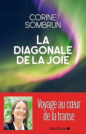 Téléchargez le livre :  La Diagonale de la joie