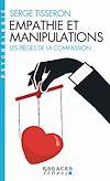 Téléchargez le livre numérique:  Empathie et manipulations