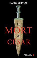 Télécharger le livre :  La Mort de César