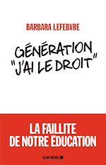 """Télécharger le livre :  Génération """"J'ai le droit"""""""