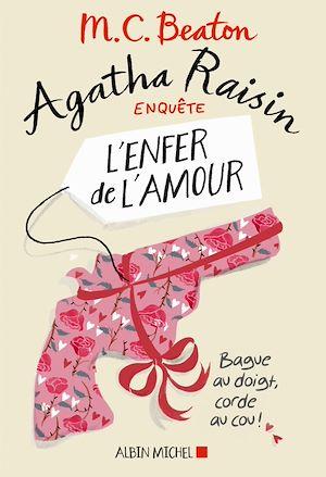 Téléchargez le livre :  Agatha Raisin enquête 11 - L'enfer de l'amour