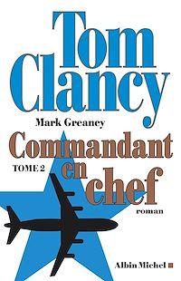 Télécharger le livre : Commandant en chef - tome 2
