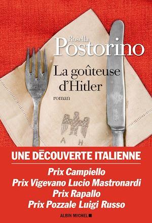 La Goûteuse d'Hitler   Postorino, Rosella (1978-....). Auteur