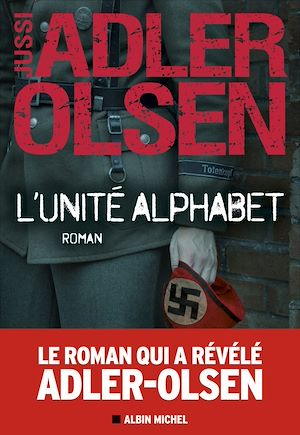L'Unité Alphabet | Adler-Olsen, Jussi (1950-....). Auteur