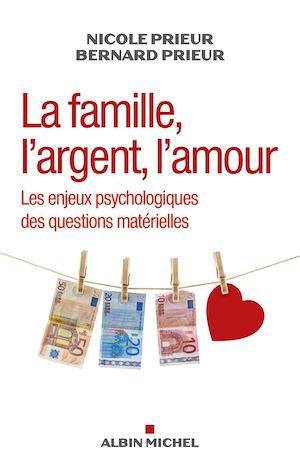 La Famille, l'argent, l'amour