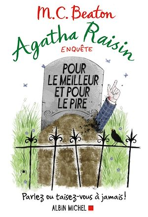 Agatha Raisin enquête 5 - Pour le meilleur et pour le pire