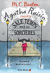 Agatha Raisin enquête 9 - Sale temps pour les sorcières