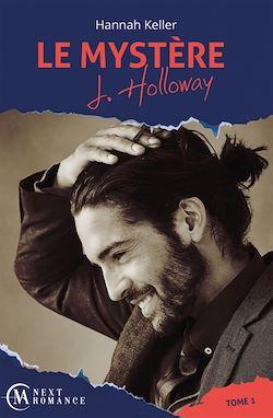 Télécharger le livre :  Le Mystère J. Holloway - tome 1