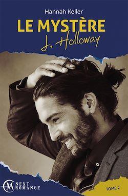 Télécharger le livre :  Le Mystère J. Holloway - tome 2