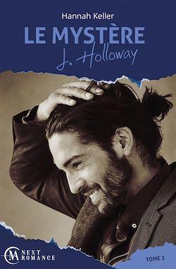 Télécharger le livre :  Le Mystère J. Holloway - tome 3