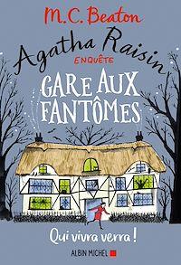 Télécharger le livre : Agatha Raisin enquête 14 - Gare aux fantômes
