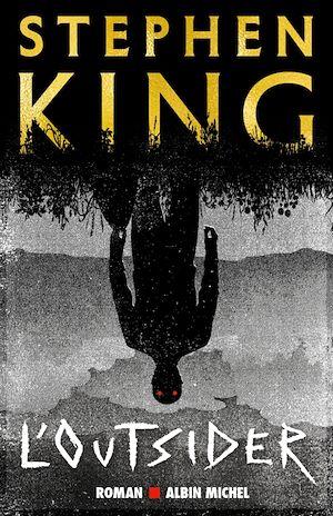 L'Outsider   King, Stephen. Auteur