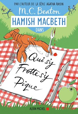 Hamish Macbeth 3 - Qui s'y frotte s'y pique | Beaton, M. C.. Auteur