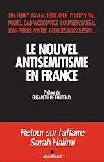 Télécharger le livre :  Le Nouvel Antisémitisme en France