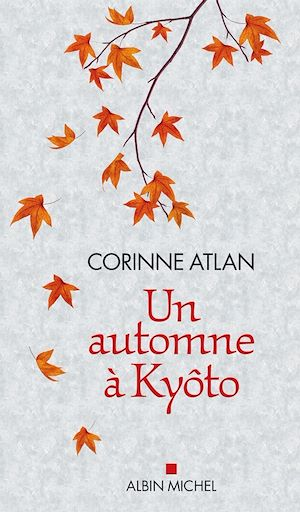 Téléchargez le livre :  Un automne à Kyôto