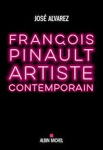 Télécharger le livre :  François Pinault, artiste contemporain